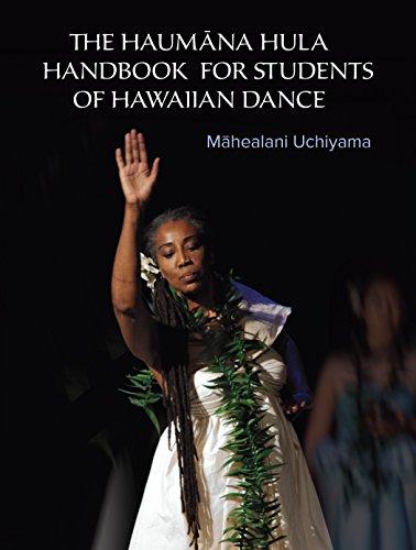 Hawaii Hula Dance - The Haumana Hula Handbook for Students of Hawaiian Dance: A Manual for the Student of Hawaiian Dance