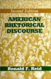 American Rhetorical Discourse, Reid, Ronald F., 0881338397