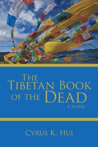 The Tibetan Book of the Dead: A Novel