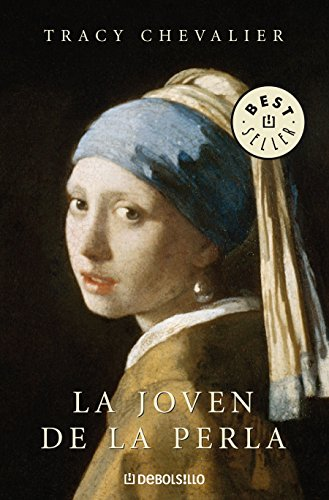 La joven de la perla / Girl with a Pearl Earring (Spanish Edition) (Johannes Vermeer Girl With A Pearl Earring Value)
