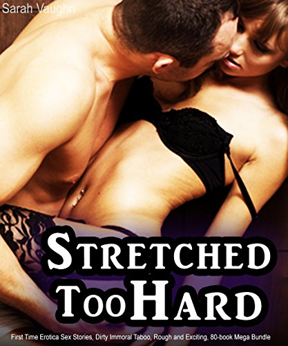 Stretched: Taboo First Time