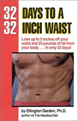 32 Days to a 32-Inch Waist