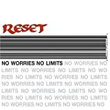 No Limits, No Worries by Reset