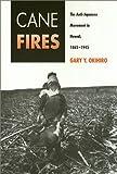 Cane Fires, Gary Y. Okihiro, 0877227993