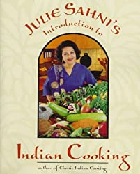 Julie Sanhi's Introduction to Indian Cooking