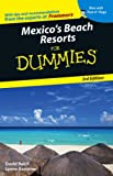Mexico's Beach Resorts for Dummies, Lynne Bairstow and David Baird, 0471787426