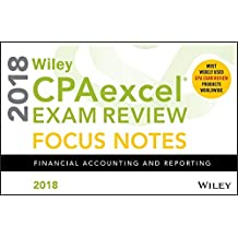 Wiley CPAexcel Exam Review 2018 Focus Notes: Financial Accounting and Reporting