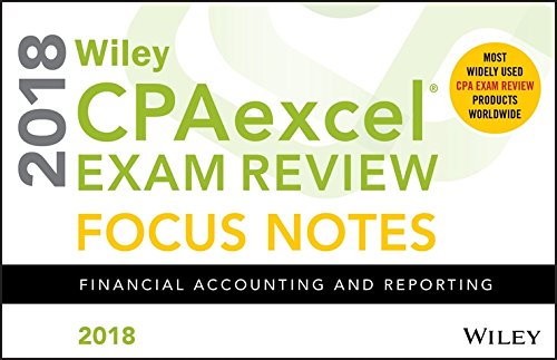 Pdf Test Preparation Wiley CPAexcel Exam Review 2018 Focus Notes: Financial Accounting and Reporting