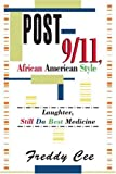 img - for Post-9/11, African American Style: Laughter, Still Da Best Medicine book / textbook / text book