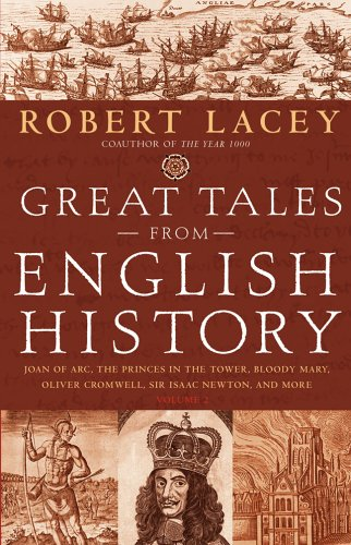 Great Tales from English History (Book 2): Joan of Arc, the Princes in the Tower, Bloody Mary, Oliver Cromwell, Sir Isaa
