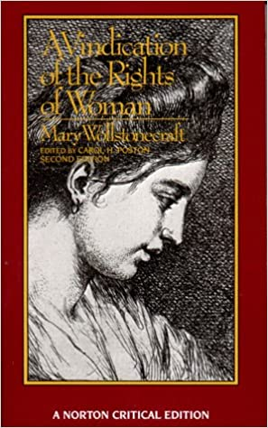 A Vindication Of The Rights Of Woman Norton Critical Editions  A Vindication Of The Rights Of Woman Norton Critical Editions Mary  Wollstonecraft Carol H Poston  Amazoncom Books Thesis Statements Examples For Argumentative Essays also Professional Custom Writing  The Yellow Wallpaper Analysis Essay