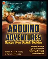 Arduino Adventures: Escape from Gemini Station Front Cover