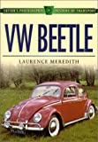 VW Beetle, Laurence Meredith, 0750921331
