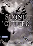 Front cover for the book Stonecutter by Leander Watts