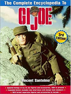 Gi joe the complete story of americas favorite man of action john the complete encyclopedia to gi joe complete encyclopedia to g i joe fandeluxe Image collections