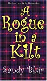 img - for A Rogue In A Kilt (Zebra Historical Romance) book / textbook / text book