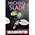 Headhunter Reimagined (Special X Thrillers)