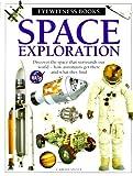 Space Exploration, Carole Stott and Dorling Kindersley Publishing Staff, 0789466201