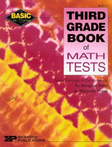 Third Grade Book of Math Tests (Basic, Not Boring) pdf epub