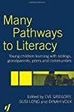 Many Pathways to Literacy, , 0415306175