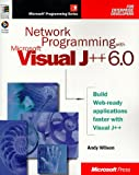 Network Programming with Microsoft Visual J++ 6.0, Andy Wilson, 1572318554