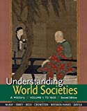 Understanding World Societies, Volume 1: To 1600