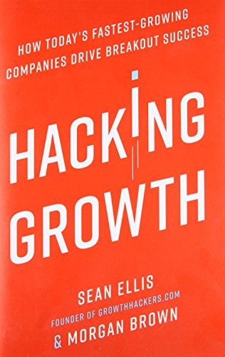 Hacking Lump: How Today's Fastest-Growing Companies Drive Breakout Success