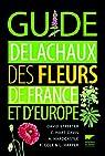 Guide Delachaux des fleurs de France par Streeter