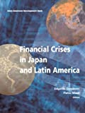 Financial Crises in Japan and Latin America, , 1931003475