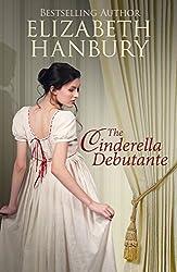 The Cinderella Debutante (A Regency Romance) (English Edition)