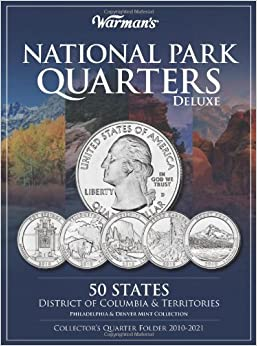 National Parks Quarters Deluxe: 50 States + District Of Columbia & Territories: Collector's Deluxe Quarters Folder 2010-2021 (Warman's Collector Coin Folders) Ebook Rar