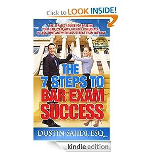 The 7 Steps to Bar Exam Success Dustin Saiidi