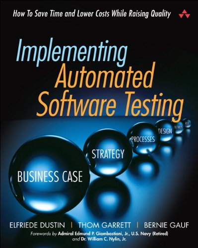 Download Implementing Automated Software Testing: How to Save Time and Lower Costs While Raising Quality Pdf