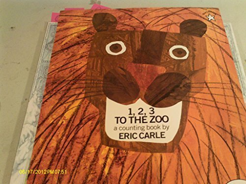 1, 2, 3 To The Zoo by Eric Carle (1991-05-03)