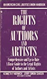 img - for The rights of authors and artists: The basic ACLU guide to the legal rights of authors and artists (An American Civil Liberties Union handbook) book / textbook / text book