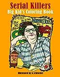 Serial Killers: Adult Coloring Book