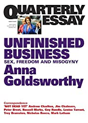 Quarterly Essay 50 Unfinished Business: Sex, Freedom and Misogyny