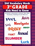 240 Vocabulary Words - 3rd Grade Kids Need to Know, Linda Ward Beech, 0439280435