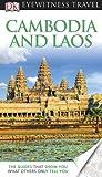 Cambodia & Laos (EYEWITNESS TRAVEL GUIDE)