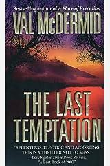 The Last Temptation: A Novel (Tony Hill / Carol Jordan Book 3) Kindle Edition