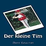 Der kleine Tim [Little Tim] | Jeff Coulter