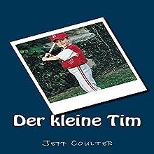 Der kleine Tim Hörbuch von Jeff Coulter Gesprochen von: Sheila Marie Nicholas