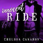 Innocent Ride: Hellions Ride, Book 4   Chelsea Camaron