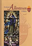 The Diocese of Allentown: A History