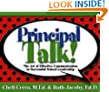 Principal Talk!: The Art of Effective Communication in Successful School Leadership