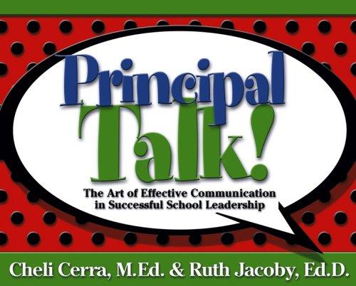 Principal Talk!: The Art of Effective Communication in Successful School Leadership pdf epub