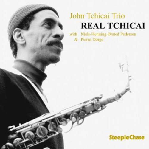 Real Tchicai by SteepleChase