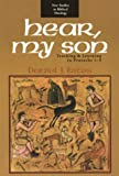 Hear, My Son, Daniel J. Estes, 0830826041