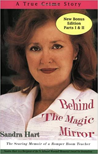 47c455415a6 Behind the Magic Mirror  The Searing Memoir of a Romper Room Teacher   Sandra Hart  9780971552500  Amazon.com  Books