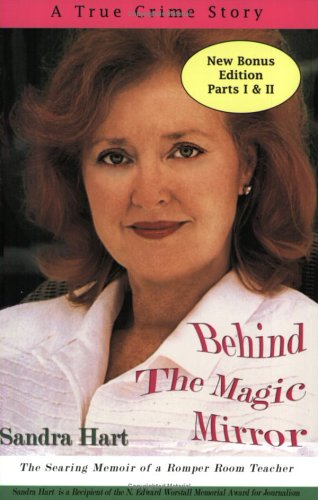 Behind the Magic Mirror: The Searing Memoir of a Romper Room Teacher